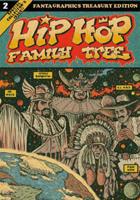 Hip Hop Family Tree book 2: 1981 - 1983