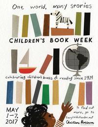 Children's Book Week May 1 - 7, 2017
