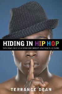 Hiding in Hip Hop by Terrance Dean