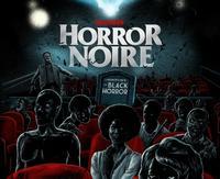 <i>Horror Noire: A History of Black Horror</i>