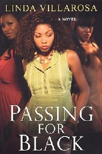 Passing for Black by Linda Villarosa