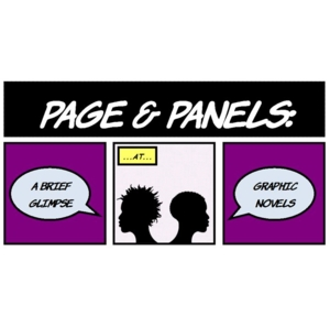 Image for Exhibition - Page & Panels:  A Brief Glimpse at Graphic Novels