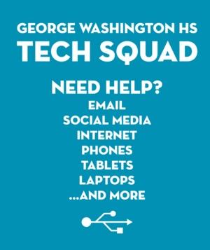 GWHS Tech Squad Help