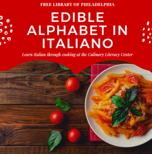 Edible Alphabet in Italiano: Learn Italian Through Cooking at the Library