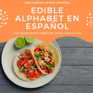 Edible Alphabet in Español: Learn Spanish Through Cooking at the Library