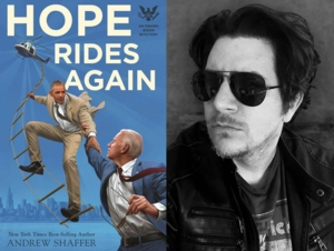 Andrew Shaffer | <i>Hope Rides Again: An Obama Biden Mystery</i>