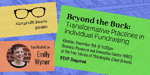 Nonprofit Nerds: Beyond the Buck: Transformative Practices in Individual Fundraising
