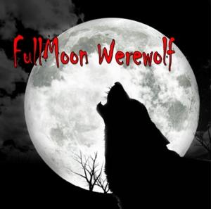 FullMoon Werewolf!