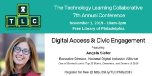 TLC Philly - 7th Annual Conference - Digital Access and Civic Engagement