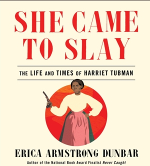 Multimedia Book Talk | She Came to Slay: The Life and Times of Harriet Tubman