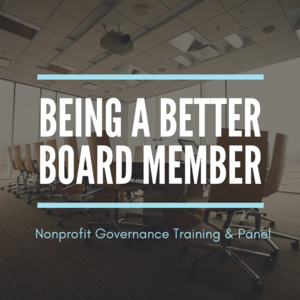 Virtual Being a Better Board Member: Nonprofit Governance Training