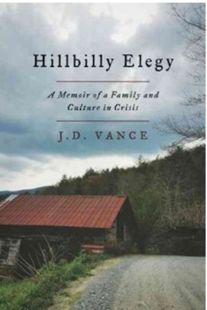 Intelligent by Design Nonfiction Book Group | Hillbilly Elegy: A Memoir of a Family and Culture in Crisis, J.D. Vance.