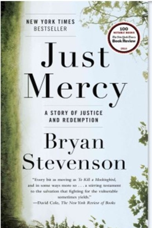 Intelligent by Design Nonfiction Book Group | Just Mercy: A Story of Justice and Redemption, Bryan Stevenson.