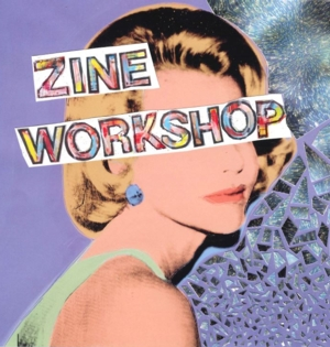 DIY Zine Workshop
