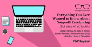Nonprofit Nerds: Everything You Ever Wanted to Know About Nonprofit Freelancing (But Were Afraid to Ask)