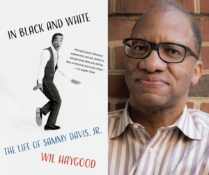 VIRTUAL - Wil Haygood | <i>In Black and White: The Life of Sammy Davis, Jr.</i>