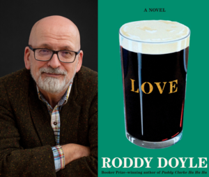Roddy Doyle | <i>Love</i>