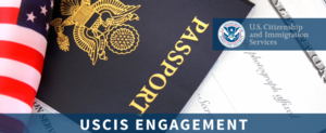 Virtual  USCIS Information Session: Immigration and Citizenship