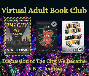 Adult Virtual Book Club: The City We Became