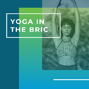 CANCELLED - CANCELLED - Yoga in the BRIC