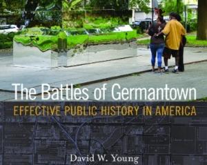 Battles of Germantown: Effective Public History in Germantown