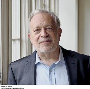 CANCELLED - Robert B. Reich | <i>The System: Who Rigged It, How We Fix It</i>