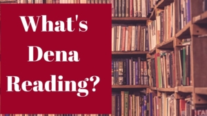 Virtual Program | What's Dena Reading?