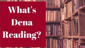Virtual Program | What's Dena Reading?