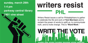 CANCELLED - POSTPONED: Writers Resist PHL: Write the Vote Inspired by Toni Morrison