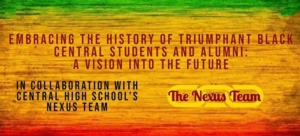 Embracing the History of Triumphant Black Students and Alumni: A Vision Into the Future