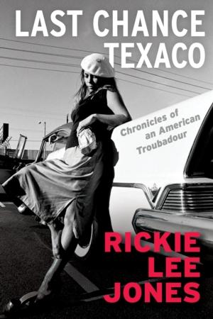 VIRTUAL - Rickie Lee Jones | <i>Last Chance Texaco: Chronicles of an American Troubadour</i>