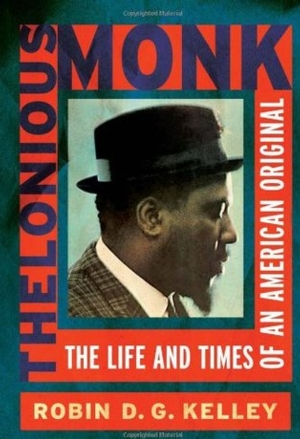 Thelonious Monk: The Life and Times of an American Original: a Book Discussion
