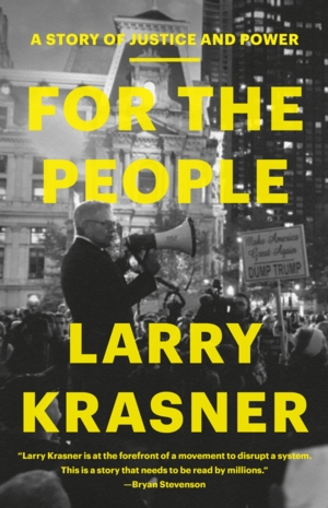 VIRTUAL - Larry Krasner | <i>For the People: A Story of Justice and Power </i>