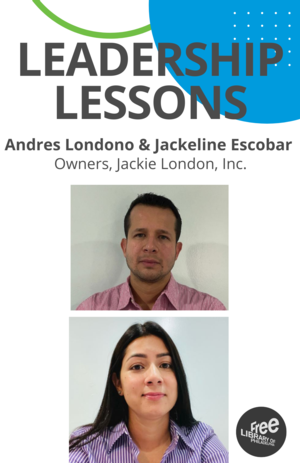 Virtual Leadership Lessons: Andres Londono and Jackeline Escobar