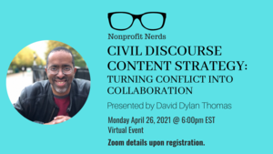 Virtual Nonprofit Nerds: Civil Discourse Content Strategy - Turning Conflict into Collaboration