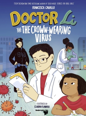 Doctor Li and the Crown-Wearing Virus Story Stroll