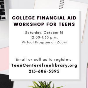 College Financial Aid Workshop for Teens | Virtual
