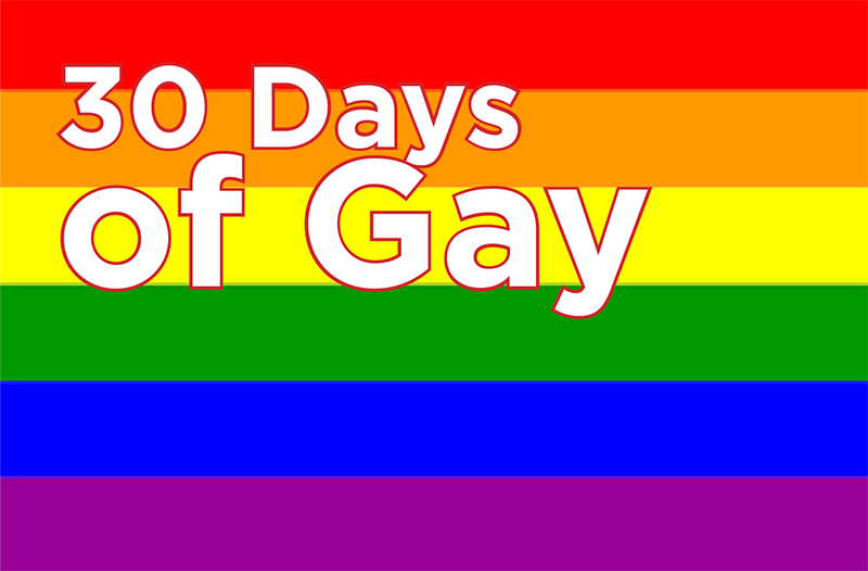 30 Days of Gay Event