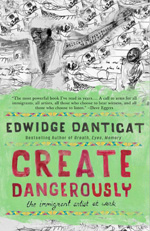 Book Cover - Create Dangerously: The Immigrant Artist at Work