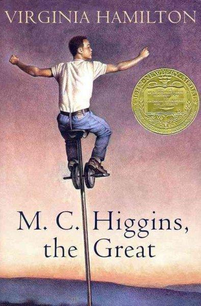 Virginia Hamilton won the Newbery Medal for M. C. Higgins, the Great in 1975.