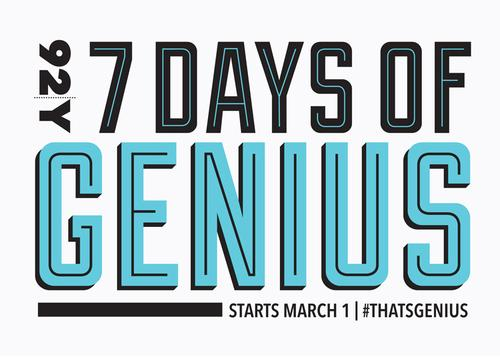 Join us for the 7 Days of Genius Festival
