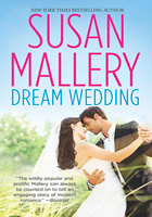 Dream Wedding by Susan Mallery