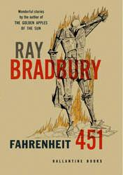 <i>Fahrenheit 451</i> depicts a society that burns all books.