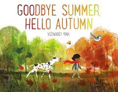 Goodbye Summer, Hello Autumn by Kenard Pak