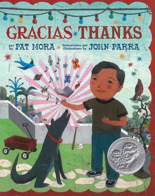 Gracias Thanks by Pat Mora; illustrated by John Parra