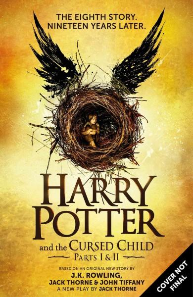 Harry Potter and the Cursed Child, Parts I and II by J.K. Rowling, Jack Thorne, and John Tiffany