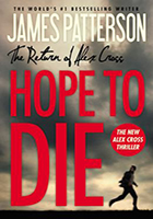 Hope to Die by James Patterson