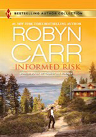 Informed Risk by Robyn Carr