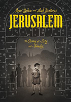 Jerusalem A Family Portrait by Tim Boaz Yakin