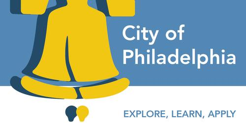 Explore, Learn, and Apply for a Job with City of Philadelphia